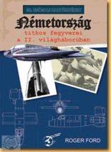 Németország titkos fegyverei a II. világháborúban