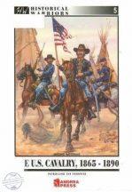 The U.S. Cavalry, 1865-1890
