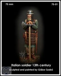 ITALIAN SOLDIER 13TH CENTURY - 75 mm