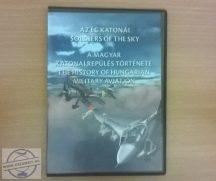 Az ég katonái - A magyar katonai repülés története