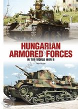 Hungarian Armored Forces in World War II