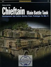 Chieftain Main Battle Tank. Development And Active Service From Prototype To Mk.11