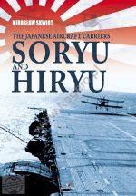 The Japanese Aircraft Carriers Soryu and Hiryu