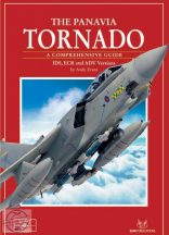 Panavia Tornado - A comprehensive guide: IDS, ECR and ADV Versions