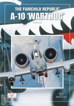 """The Fairchild Republic A-10 """"Warthog"""""""