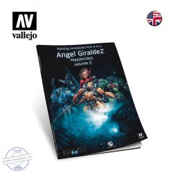 Painting Miniatures from A to Z - Angel Giraldez Masterclass, Volume II.